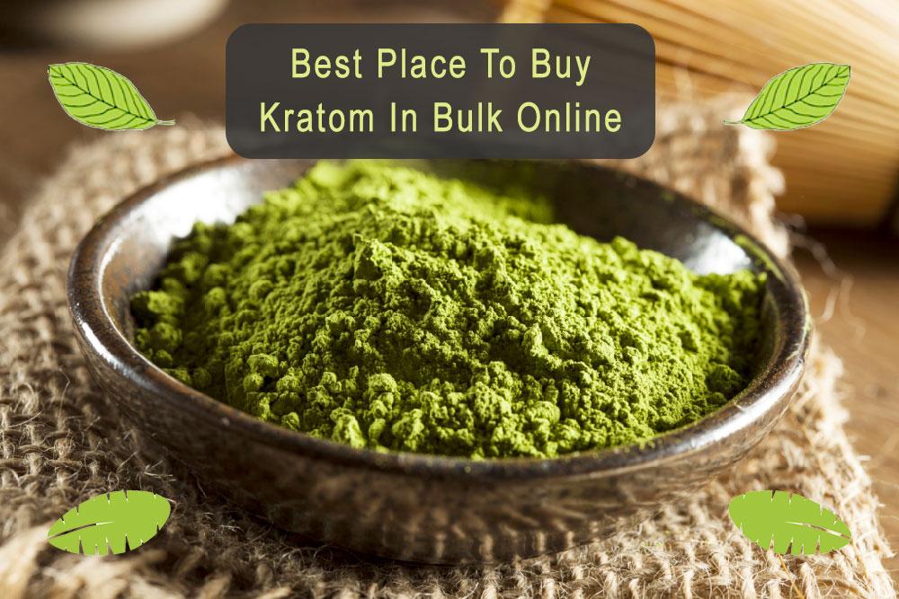 Buy Kratom in Bulk Online